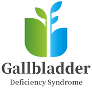 Gallbladder Deficiency Syndrome